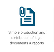 Simple production and distribution of legal documents & reports